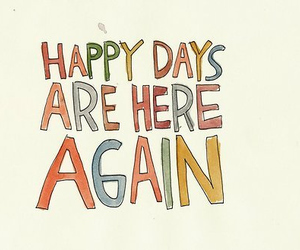 happy days and quote image