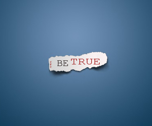be, true, and be true image