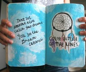 Dream, quote, and dream catcher image