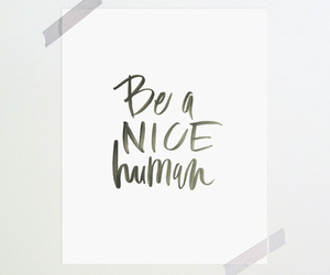 quote, human, and nice image