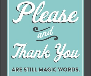 please, thank you, and words image