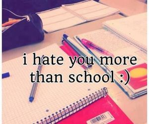 school, hate, and you image