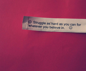 quote, believe, and struggle image