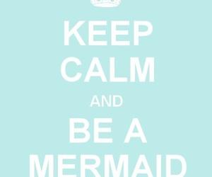 keep calm and mermaid image