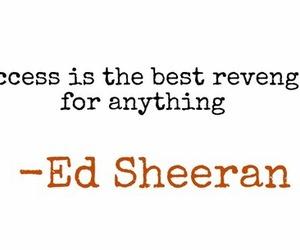 quote, ed sheraan, and revenge image