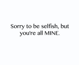 quote, love, and selfish image