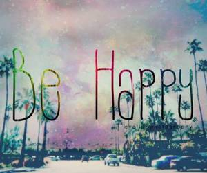happy, be happy, and be image