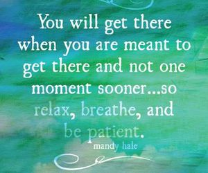 quote, relax, and breathe image