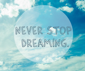 Dream, dreaming, and quote image