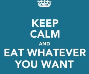 keep calm, eat, and food image