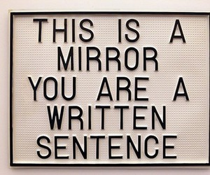 sentence, mirror, and quote image