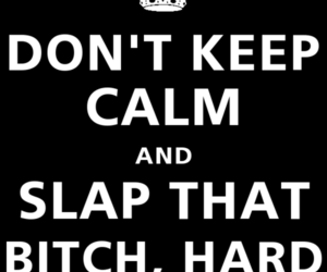 crown, slap, and keep calm and... image