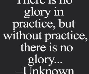 quote, glory, and practice image