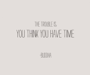 quotes, time, and Buddha image