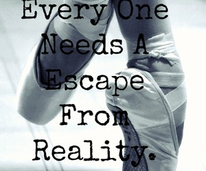 dance, escape, and reality image