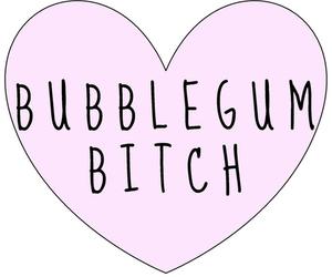 bitch, bubblegum, and pink image