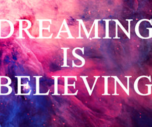 Dream, dreaming, and believe image