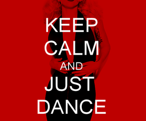 keep calm, Lady gaga, and just dance image