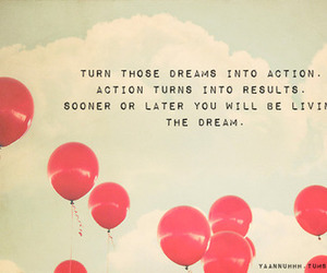 quote, balloons, and dreams image