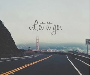 let it go, road, and life image
