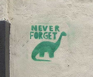 dinosaur, never forget, and funny image