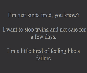 tired, quotes, and failure image