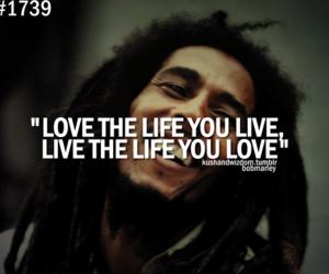 love, bob marley, and life image