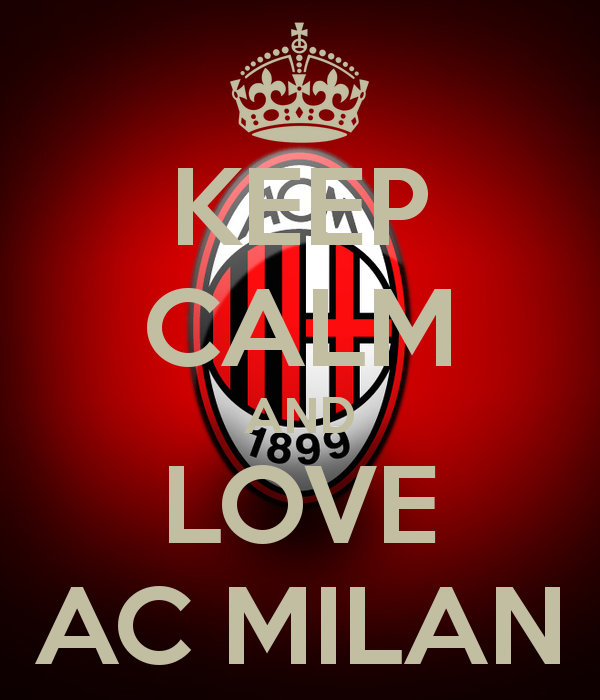 keep calm and love ac milan - Google Search on We Heart It