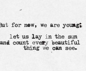 young, beautiful, and quote image