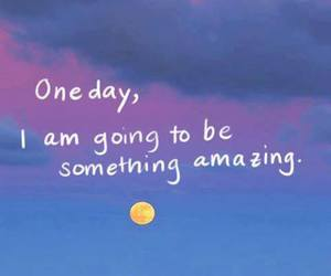 amazing and one day image