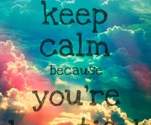 beautiful and keep calm image