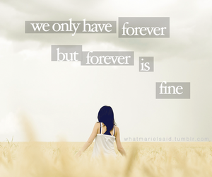 fine, quote, and forever image