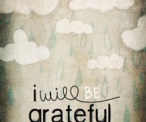 grateful, quote, and day image