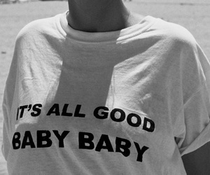 baby, good, and quotes image