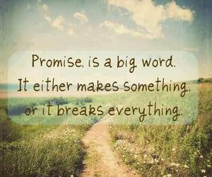 promise, quotes, and break image
