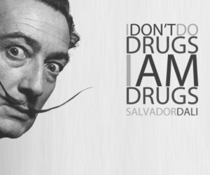 drugs, salvador dali, and quote image