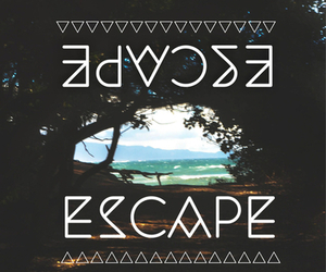 escape, quote, and beach image