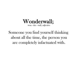 wonderwall, quote, and love image