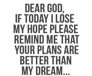 god, hope, and Dream image