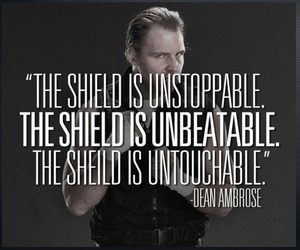 quotes, wwe, and the shield image