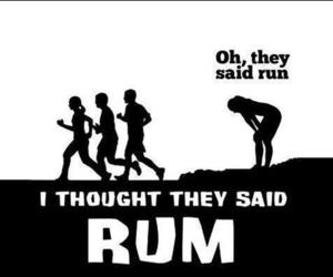 rum, run, and funny image