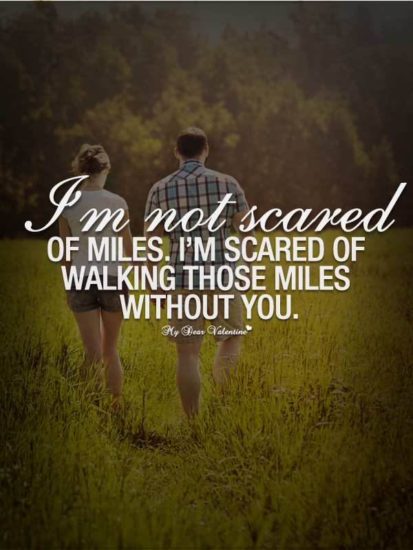 Im Not Scared Of Miles Picture Quotes On We Heart It