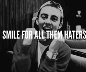 smile, haters, and mac miller image