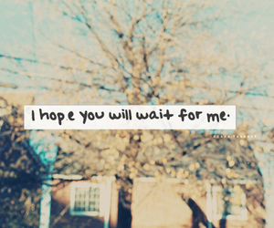 text, hope, and wait image