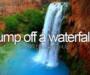 jump, waterfall, and bucketlist image