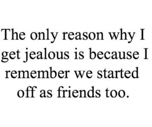 quote, jealous, and friends image