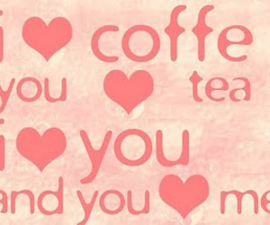 coffe, typography, and love image