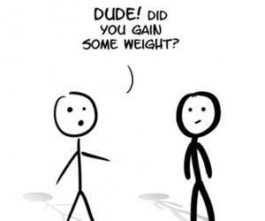 funny, weight, and dude image