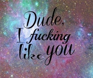 like, quote, and dude image