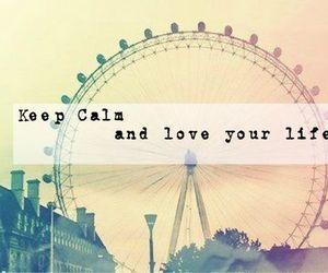 calm, keep, and life image